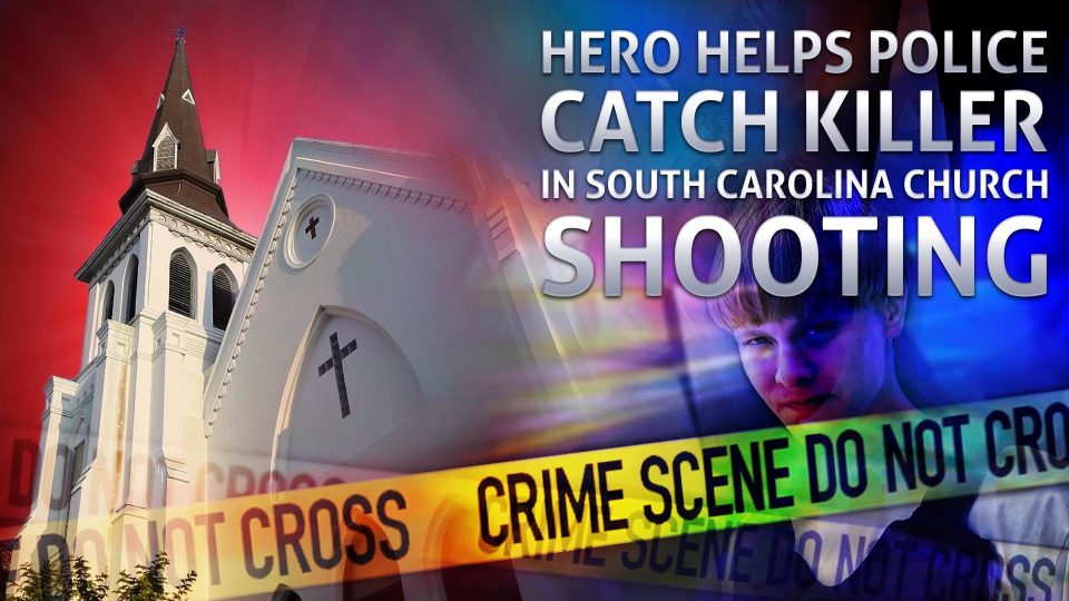 Hero Helps Police Catch Killer In South Carolina Church Shooting ‎