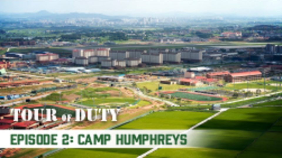 Tour Of Duty – Episode 2: Camp Humphreys