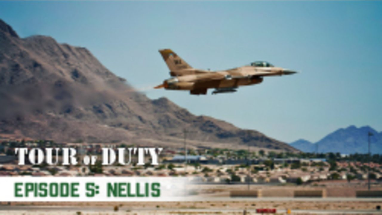 Tour Of Duty – Episode 5: Nellis