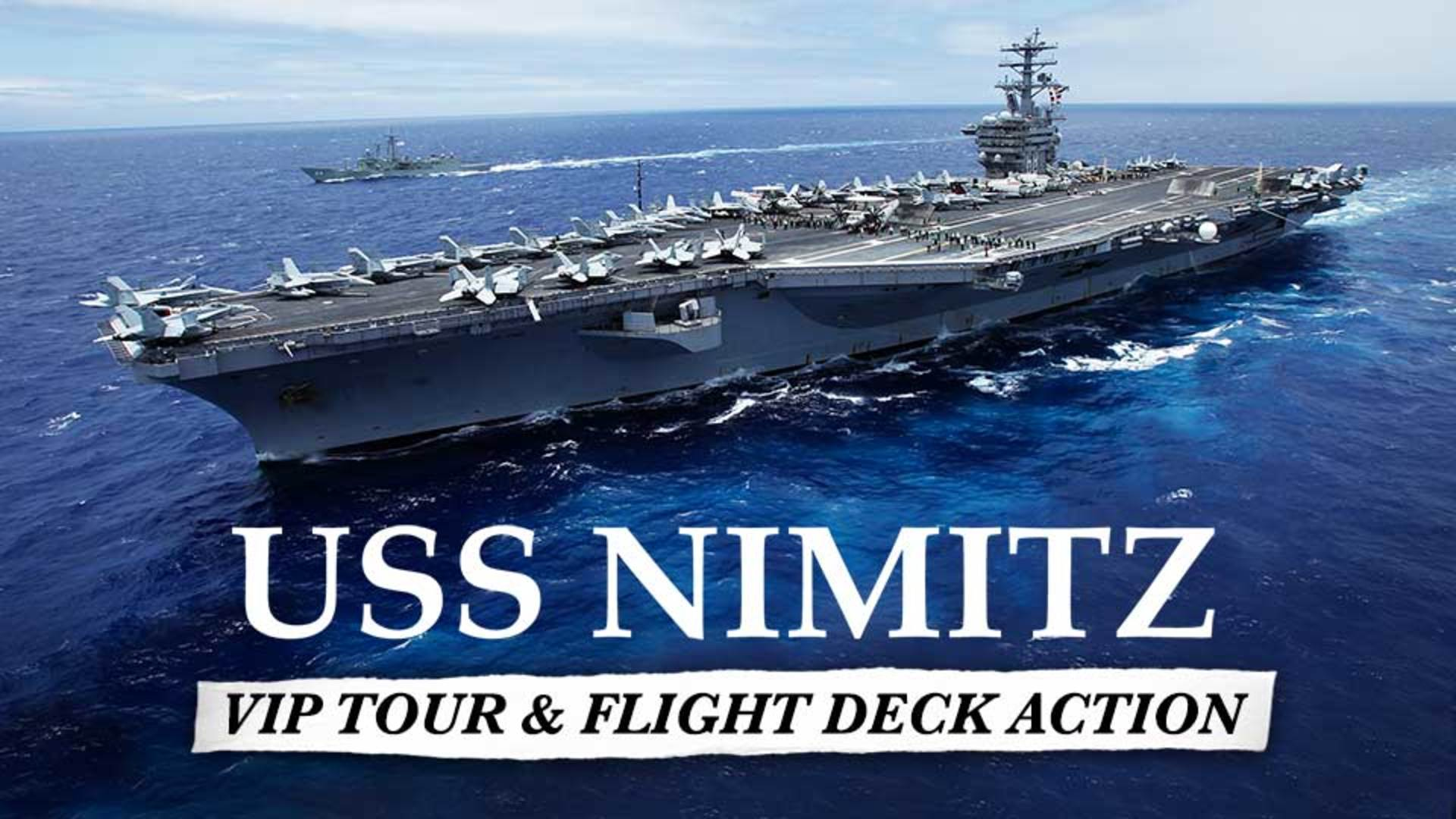 Tour the USS Nimitz - VIP Tour & Flight Deck Action -