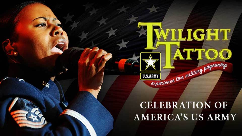 Twilight Tattoo: Celebration Of America's US Army