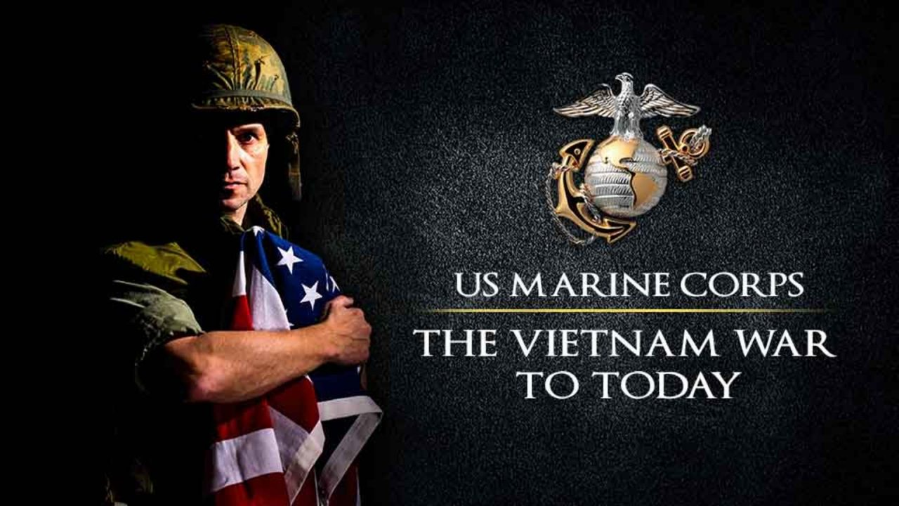 US Marine Corps – The Vietnam War To Today