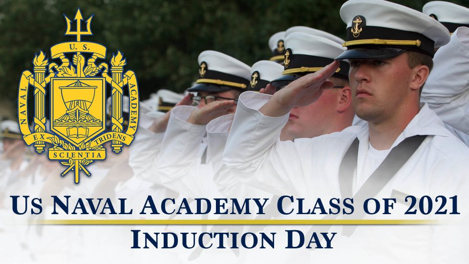 US Naval Academy Class 2021 Induction Day