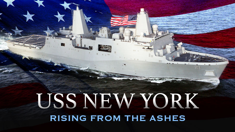 USS New York – Rising From the Ashes