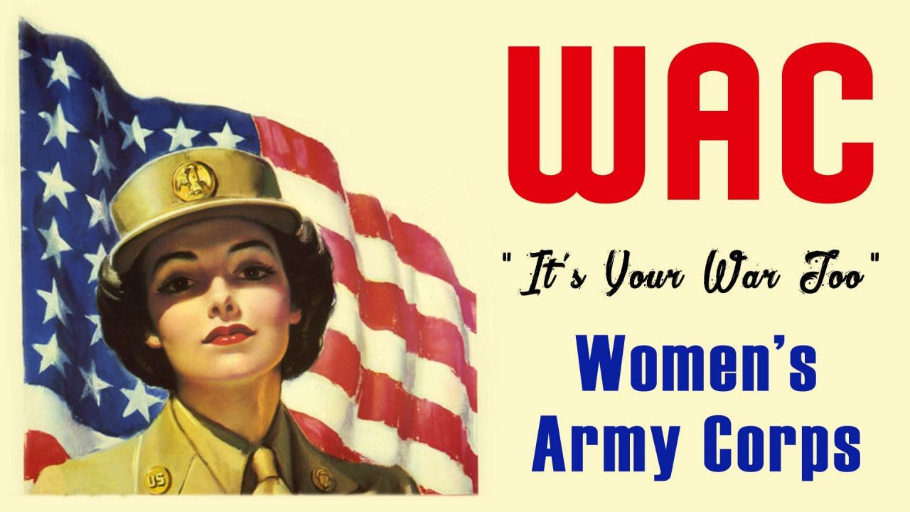 "WAC (Women's Army Corps): ""It's Your War Too"" 1944 US Army World War II"