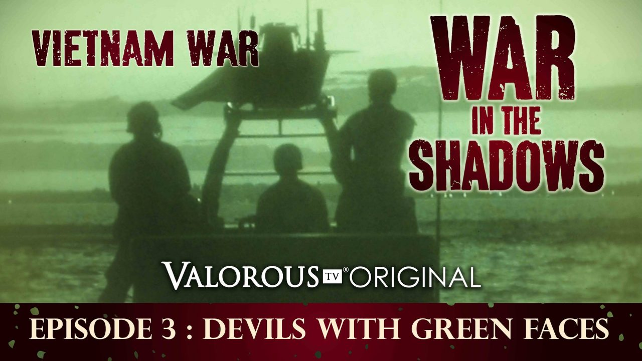 War In The Shadows – Episode 3: Devils With Green Faces