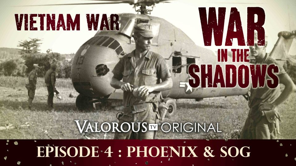 War In The Shadows – Episode 4: Phoenix And SOG