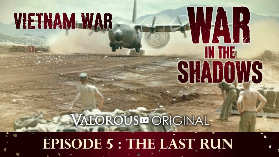 War In The Shadows – Episode 5: The Last Run