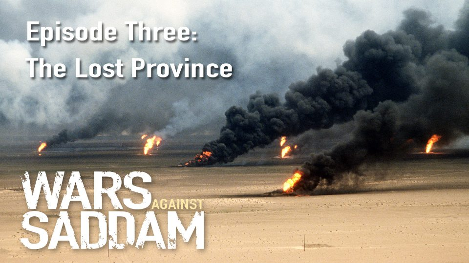 Wars Against Saddam – Episode 3: The Lost Province