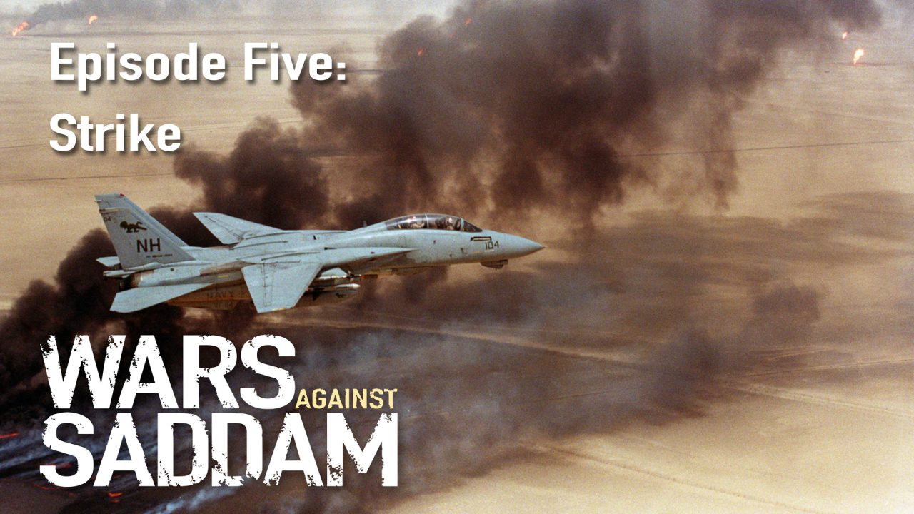 Wars Against Saddam – Episode 5: Strike