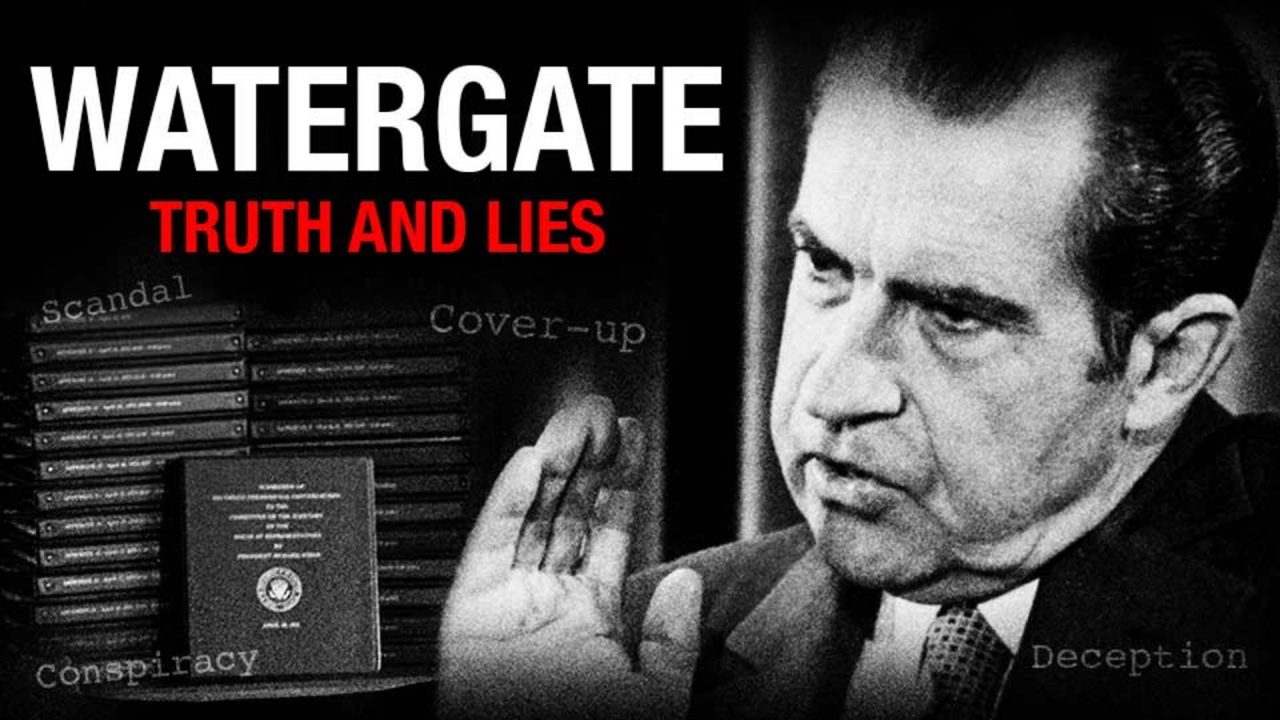 Watergate – Truth & Lies