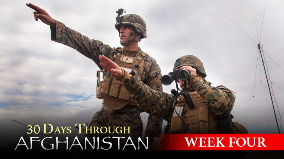 30 Days Through Afghanistan: Week 4