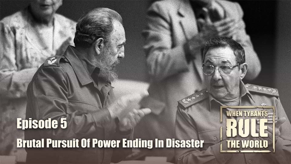 When Tyrants Rule The World – Episode 5: Brutal Pursuit Of Power Ending In Disaster