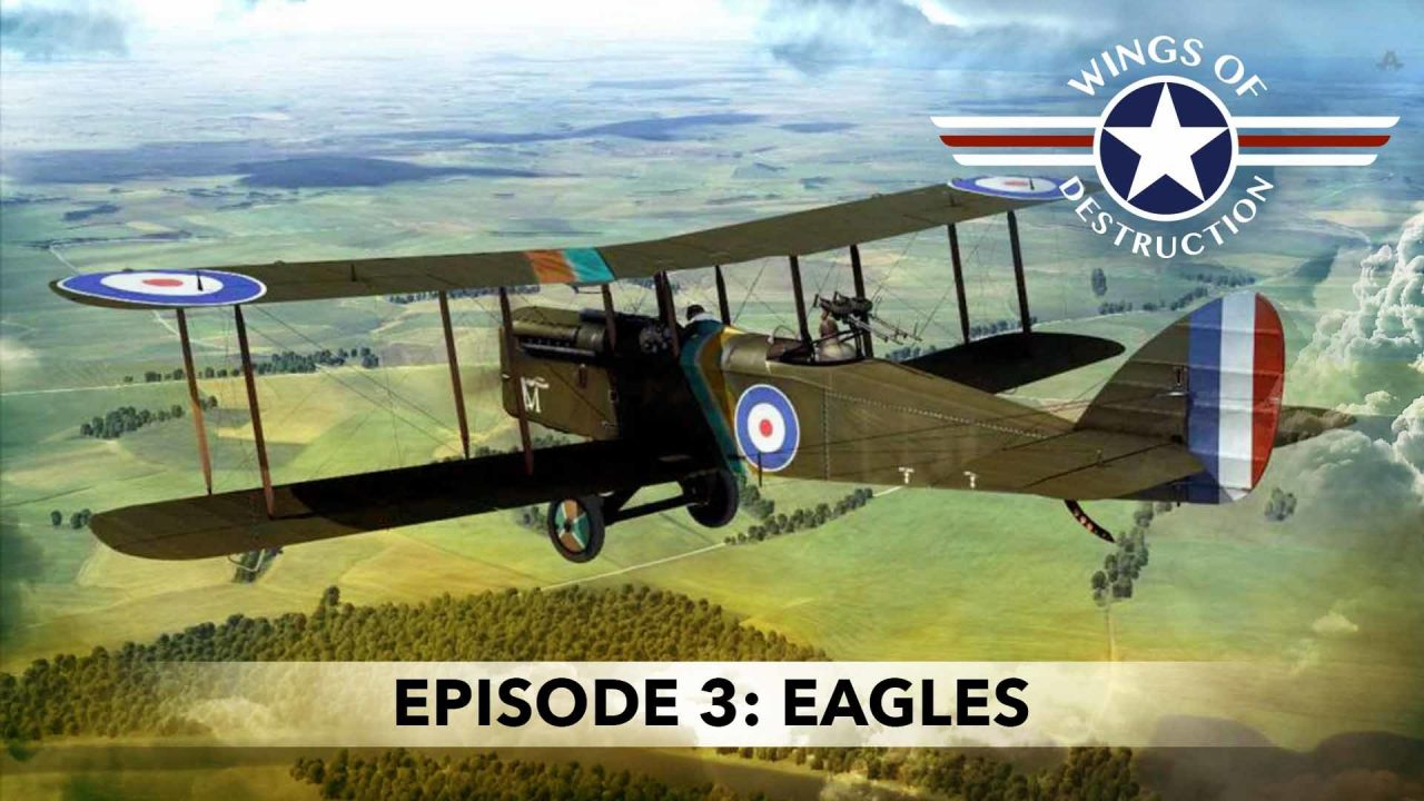 Wings Of Destruction – Episode 3: Eagles