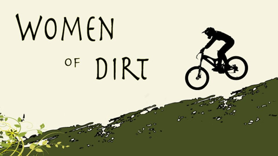 Women Of Dirt