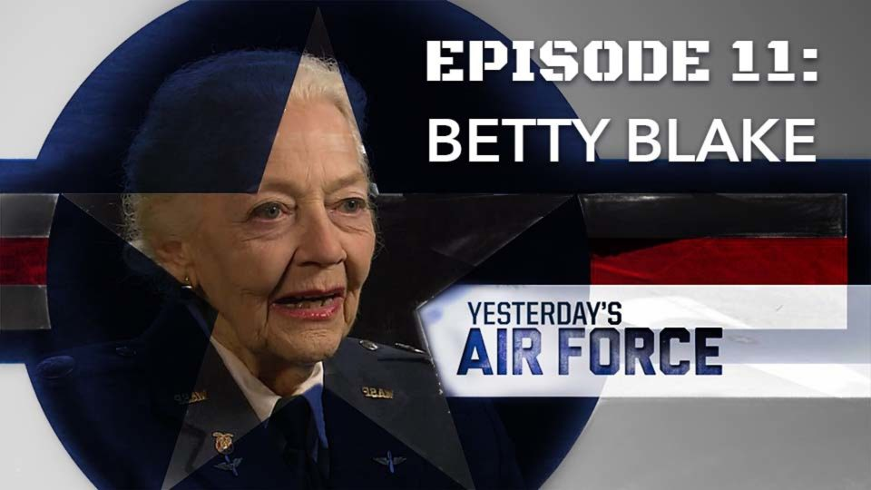 Yesterday's Air Force – Episode 11: Betty Blake