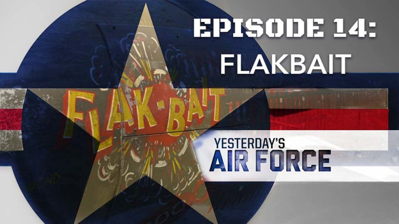 Yesterday's Air Force – Episode 14: FlakBait