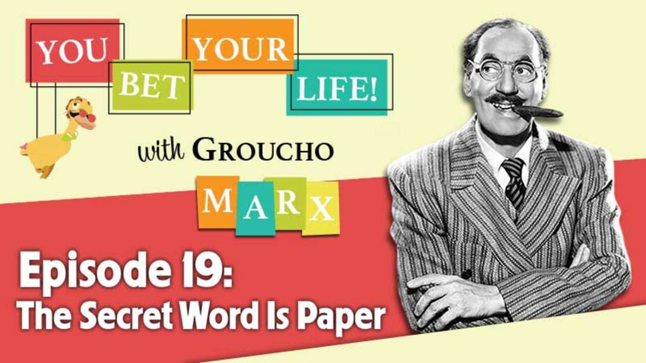 You Bet Your Life – Series 2 – Episode 19: The Secret Word Is Paper