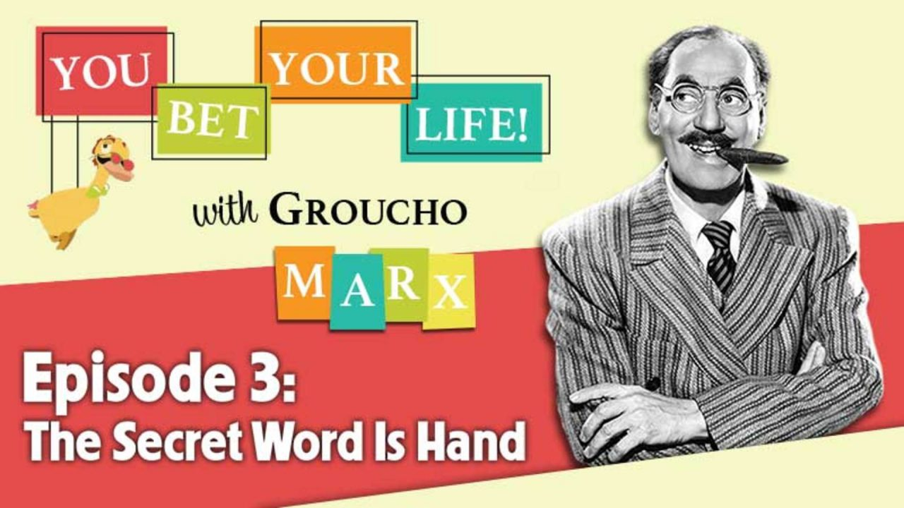 You Bet Your Life – Series 2 – Episode 3: The Secret Word Is Hand